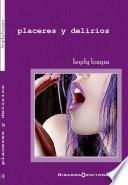 Placeres Y Delirios
