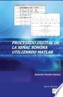 Procesado Digital De La Señal Sonora Utilizando Matlab