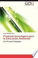 libro Producto Tecnológico Para La Educación Ambiental