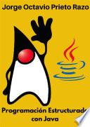 Programación Estructurada Con Java