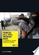 Promesas En El Papel , Impunidad Diaria