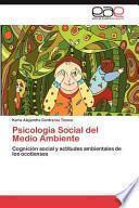 Psicología Social Del Medio Ambiente
