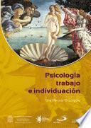 libro Psicología Trabajo E Individuación