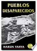 Pueblos Desaparecidos