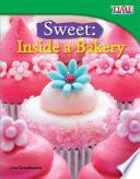Qué Dulce: Dentro De Una Panadería (sweet: Inside A Bakery)