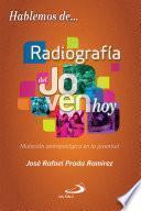 Radiografía Del Joven Hoy