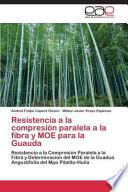 libro Resistencia A La Compresión Paralela A La Fibra Y Moe Para La Guauda