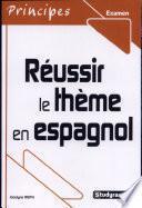 Réussir Le Thème En Espagnol