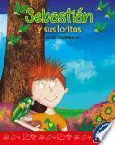 Sebastian Y Sus Loritos