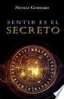 libro Sentir Es El Secreto