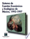 Sistema De Cuentas Económicas Y Ecológicas De México 1993 1997