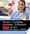 Técnico/a En Cuidados Auxiliares De Enfermería. Servicio Murciano De Salud. Test Específicos.