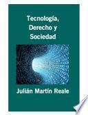 Tecnología, Derecho Y Sociedad