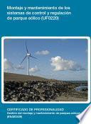 Uf0220   Montaje Y Mantenimiento De Los Sistemas De Control Y Regulación De Parque Eólico