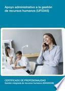 Uf0345   Apoyo Administrativo A La Gestión De Recursos Humanos