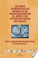 Ultimas Tendencias En Modelos De Investigacion En El Eees Y En Otros Sistemas Actuales