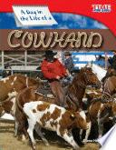 Un Día En La Vida De Un Vaquero (a Day In The Life Of A Cowhand)
