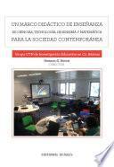 Un Marco Didáctico De Ensenanza De Ciencias, Tecnología, Ingeñería Y Matemática Para La Sociedad Contemporanea