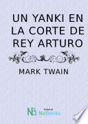 libro Un Yanki En La Corte Del Rey Arturo