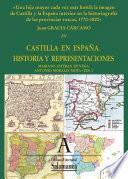 Una Hija Mayor Cada Vez Más Hostil: La Imagen De Castilla Y La España Interior En La Historiografía De Las Provincias Vascas, 1770 1820