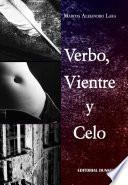 Verbo, Vientre Y Celo