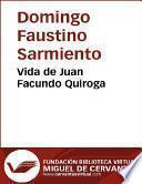 Vida De Juan Facundo Quiroga