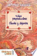 Vidas Perpendiculares: Claudia Y Alejandra