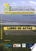 Viii Congreso Ibérico De Agroingeniería:  Retos De La Nueva Agricultura Mediterránea