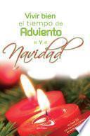 Vivir Bien El Tiempo De Adviento Y Navidad