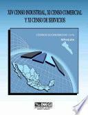 Xiv Censo Industrial, Xi Censo Comercial Y Xi Censo De Servicios. Censos Económicos, 1994. Sinaloa