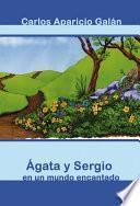 Agata Y Sergio En Un Mundo Encantado