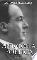 Antonio Machado   Antología Poética