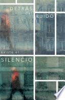 libro Detrs Del Ruido Existe El Silencio