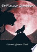 libro El Aullido Del Lobo Solitario