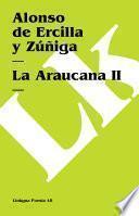 La Araucana Ii