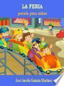 La Feria: Poesía Para Niños.