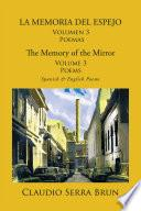 libro La Memoria Del Espejo Volumen 3 Poemas/ The Memory Of The Mirror Volume 3 Poems