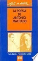 libro La Poesía De Antonio Machado