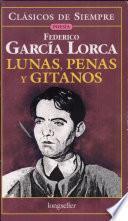 Lunas, Penas Y Gitanos / Lunas, Penalties And Gypsies