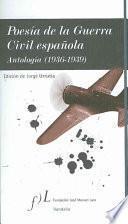 libro Poesía De La Guerra Civil Española