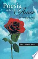 Poesía De La Vida, Y El Amor