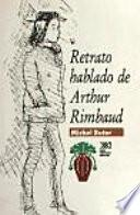 Retrato Hablado De Arthur Rimbaud