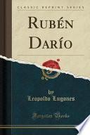 Rubén Darío (classic Reprint)