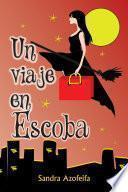 Un Viaje En Escoba
