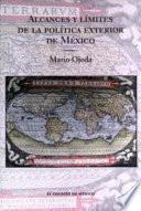 Alcances Y Límites De La Política Exterior De México Ante El Nuevo Escenario Internacional