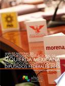 Análisis Nacional Del Comportamiento Electoral De La Izquierda Mexicana En La Elección Constitucional De Diputados Federales 2015