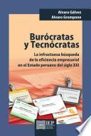 libro Burócratas Y Tecnócratas