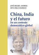 China, India Y El Futuro