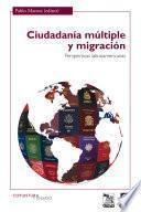 Ciudadanía Múltiple Y Migración