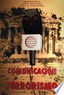 Comunicación Y Terrorismo